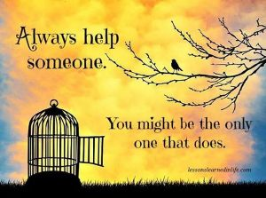 HELP always help someone